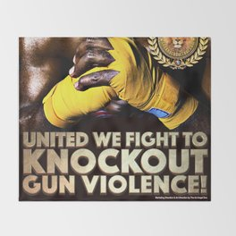 United We Fight to Knockout Gun Violence Throw Blanket
