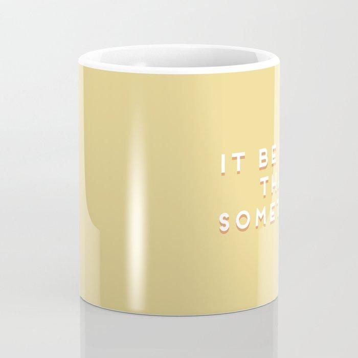 """It be like that sometimes"" Vintage Yellow Type Coffee Mug"