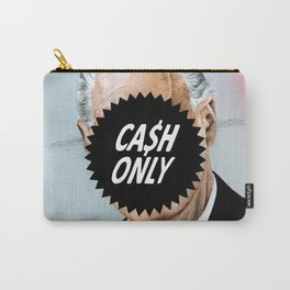 CA$H ONLY Carry-All Pouch