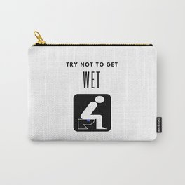 Try Not To Get Wet Carry-All Pouch