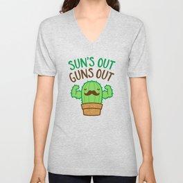 Sun's Out Guns Out Macho Cactus Unisex V-Neck