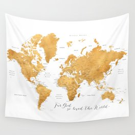 For God so loved the world, world map in gold Wall Tapestry