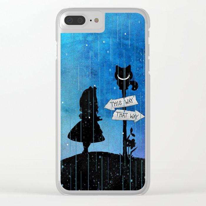 Any Road Will Get You There - Alice In Wonderland Clear iPhone Case