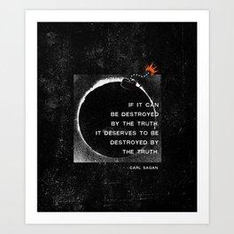 Carl Sagan Quote: Truthbomb Art Print