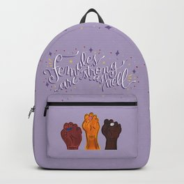Females are strong as hell Backpack