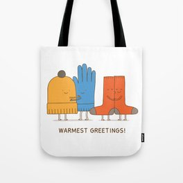 warmest greetings! Tote Bag