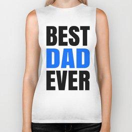 BEST DAD EVER Biker Tank