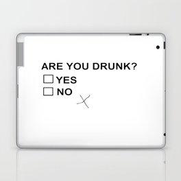 Are You Drunk Laptop & iPad Skin