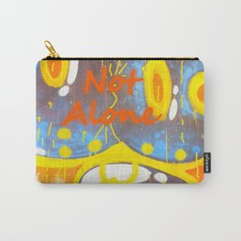 You're Not Alone Carry-All Pouch