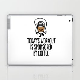 Today's workout is sponsored by coffee Laptop & iPad Skin