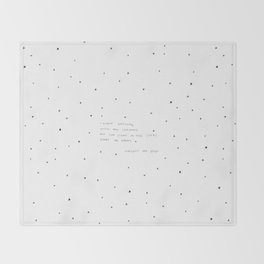 sight of the stars makes me dream Throw Blanket