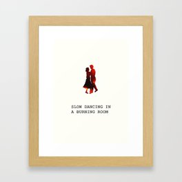 We're doomed, my dear. Framed Art Print