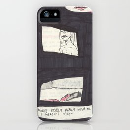 really really really wishing i weren't here iPhone Case