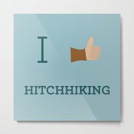 I heart Hitchhiking Metal Print