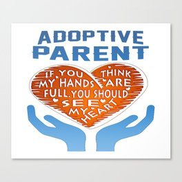 Adoptive Parent Canvas Print