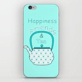 Happiness And Tea iPhone Skin