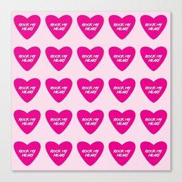 Rock My Heart Canvas Print