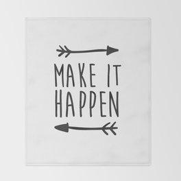 Make it happen Throw Blanket