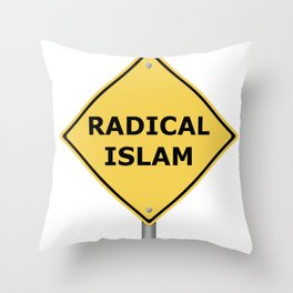Radical Islam Warning Sign Throw Pillow