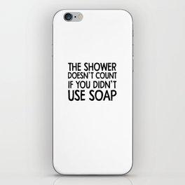 soap iPhone Skin