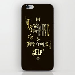 Lose Your Mind & Find Your Self! Brown & Gold iPhone Skin