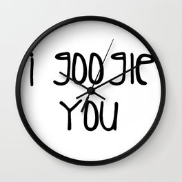I g-ogle you Wall Clock