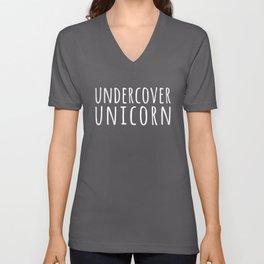 Undercover Unicorn Funny Quote Unisex V-Neck