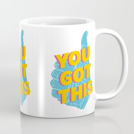 You Got This Thumbs Up Graphic Coffee Mug