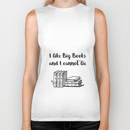 I like big books and I cannot lie Biker Tank