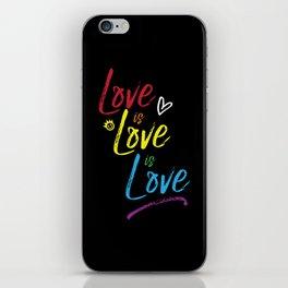 Love is Love is Love iPhone Skin