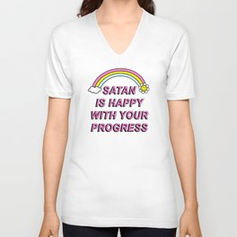 Satan is Happy with your Progress Unisex V-Neck