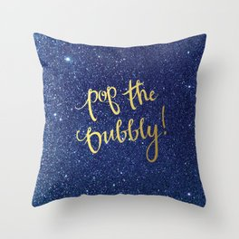 Pop The Bubbly! Throw Pillow