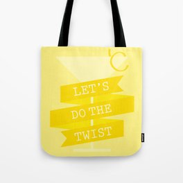 Let's Do the Twist Tote Bag
