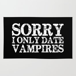 Sorry, I only date vampires! (Inverted!) Rug