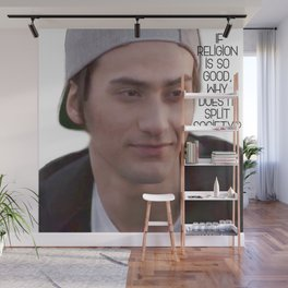 SKAM - Yousef Acar -  If religion is so good, why does it split society? Wall Mural