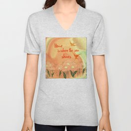 Home Is Where The Sun Shines Typography Design Unisex V-Neck