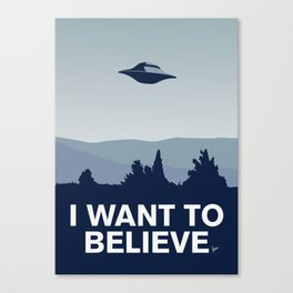My I want to believe minimal poster Canvas Print