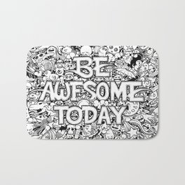 Be Awesome Today! Bath Mat