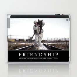Friendship: Inspirational Quote and Motivational Poster Laptop & iPad Skin