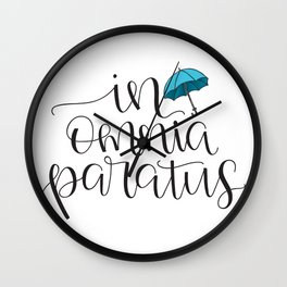 In Omnia Paratus - Ready for Anything -Gilmore Girls Quote Wall Clock