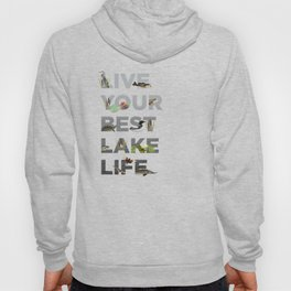 Live Your Best Lake Life Hoody