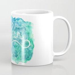 Just have fun Coffee Mug