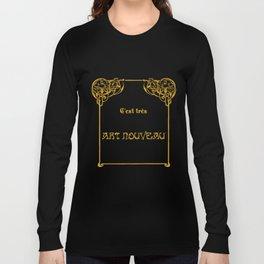 C'est très Art Nouveau Long Sleeve T-shirt