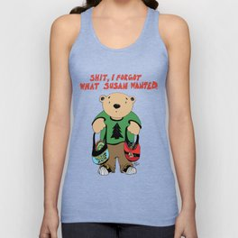 """""""Shit, I forgot what Susan wanted."""" Unisex Tank Top"""