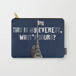 This Is MY Everest, What's Yours? (Raccoon Climbs Skyscraper) Carry-All Pouch