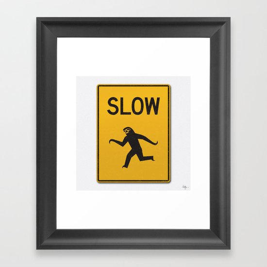 Just Slow Framed Art Print