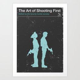 The Art of Shooting First Art Print