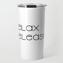 Relax and Release (black) T-Shirt Travel Mug