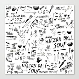 Matzoh Ball Soup Canvas Print