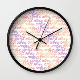 Good Vibes Only - Rainbow Wall Clock